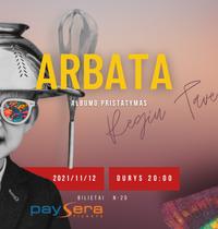 Grupės ARBATA albumo pristatymas