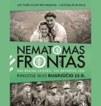 """Filmas """"NEMATOMAS FRONTAS"""". LIETUVIŠKO KINO DIENOS 2021"""