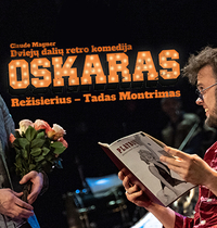"""Oskaras"", rež. T. Montrimas"
