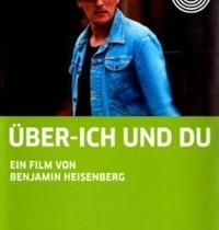 """""""Superego ir Tu"""" / """"Über – Ich und Du"""" (rež. Benjamin Heisenberg)"""
