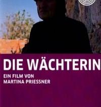 """Dokumentinis filmas """"Sergėtoja"""" / """"Wächterin""""  (rež. Martina Priessner)"""
